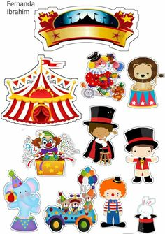 Circus for Babies Free Printable Cake Toppers. - Oh My Baby! Carnival Themed Party, Carnival Themes, Circus Party, Circus Wedding, Carnival Costumes, 14th Birthday, Circus Birthday, Birthday Parties, Decoration Cirque
