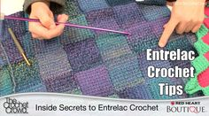 Key tips and advice for understanding Entrelac Crochet. Learn the insider secrets to being successful with this type of crochet stitch.