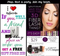 Want to host a party?! Want to sell Younique?! Got $99?! You're headed in the right direction. Www.flashinlashes.com. All info is located there including the opportunity to join my team. Send me referrals & earn a free gift from me! Get busy! Younique mascara rocks!