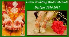 Latest Wedding Bridal Mehndi Designs 2016 2017