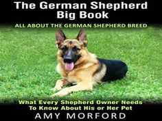 Audiobook Trailer: The German Shepherd Big Book: All about the German Sh...