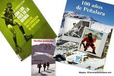 Libros de Montaña: Raúl García Castán, Real Sociedad Alpinismo Peñalara y Agustín Faus. Tres cimas para un verano.
