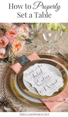 The Classy Woman ®    How to Properly Set a Table. Formal + Informal place setting diagrams on the blog. #holidays #entertaining #tablesetting #etiquette