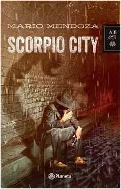 Scorpio city - Nva presentacion | Planeta de Libros