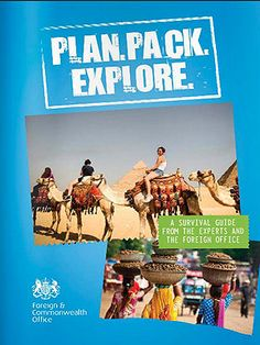 Foreign Office launches Plan Pack Explore travel guide for young travellers and students taking gap years  - Cosmopolitan.co.uk
