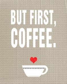 I would like to just paint this straight in the kitchen cupboard door. The one right over the coffee station. Quote Modern Wall Art Poster Print First Coffee A by colorarts But First Coffee, I Love Coffee, My Coffee, Morning Coffee, Coffee Shop, Coffee Cups, Coffee Lovers, Coffee Break, Coffee Humor