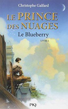 1. Le Prince des Nuages : Le Blueberry de Galfard Christophe https://www.amazon.fr/dp/2266187562/ref=cm_sw_r_pi_dp_EBpLxbQ4YKPBM
