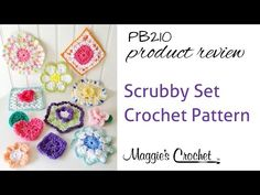 Scrubby Set Crochet Pattern Product Review from Maggie's Crochet - PB210 - YouTube
