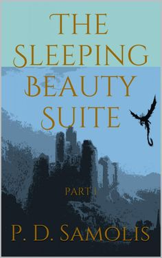 ‪#‎Fantasy‬ ‪#‎ebook‬ - 95¢ - A noble king, a dragon, an evil sorceress, a battle for the beauty https://storyfinds.com/book/12649/the-sleeping-beauty-suite