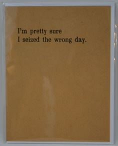 """Snarky Card """"Pretty Sure"""""""