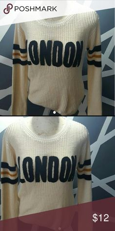London sweater Size large from forever 21. Sweater with a vintage feel. So cute. Cream color with black London lettering. Forever 21 Sweaters