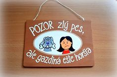 Tabuľka Pozor zlý pes Ale, Humor, Signs, Handmade, Home Decor, Beer, Humour, Hand Made, Room Decor