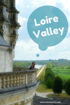 Heading to Paris? Why not do a day trip from the city? Loire Valley is charming UNESCO World Heritage listed town that you should see! #france #loirevalley ******************************************** France travel | Europe destinations | Loire Valley France | Loire Valley castles | Loire Valley France travel | Paris day trips