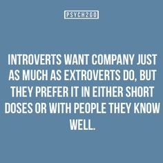 Company in short doses, or with people they know well. So, SO true.