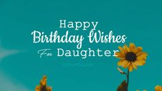Birthday wishes for daughter with sweet, cute and emotional words. Happy birthday messages from parents, dad or mom to make a sweet wish on her birthday. Happy Birthday Mom From Daughter, Happy Birthday Quotes For Her, 16th Birthday Wishes, Birthday Message For Daughter, Happy Birthday Wishes Messages, Birthday Greetings For Daughter, Birthday Quotes For Best Friend, Message To Daughter, Brother Quotes