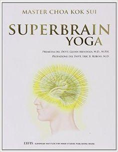 Superbrain yoga: K. Sui Choa: 9788875170332: Amazon.com: Books