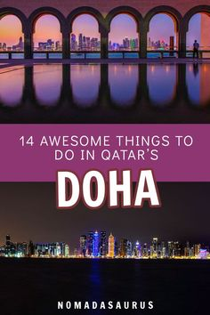 Whether you have a layover or a full trip planned, you do not want to miss these 14 awesome things to do in Doha, Qatar! #doha #qatar #layoverdoha #dohatravel #thingstodoindoha #middleeast #middleeasttravel