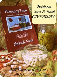 Heirloom Seed & Book Giveaway @MelissaKNorris Pin for a chance to win one of 6 PRIZES!