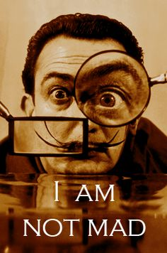 """""""ART HISTORY MEME → [1/1] Quote There is only one difference between a madman and me. I am not mad. - Salvador Dali """""""