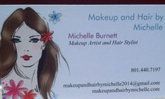 Business card. Www.makeupandhairbymichelle.com