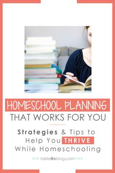 We've got homeschool planning strategies and tips to help you THRIVE (& not just survive) while homeschooling
