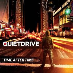 Time After Time. Quietdrive