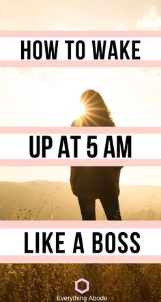 How to wake up really early in the morning! - Everything Abode Natural Lifestyle, Healthy Lifestyle, Diets For Women, Minimalist Lifestyle, Hormone Balancing, Lifestyle Group, How To Wake Up Early, Feel Tired, Like A Boss