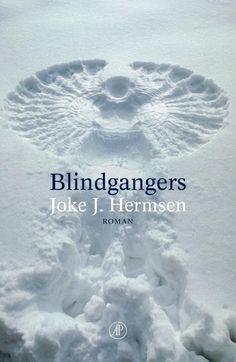 Blindgangers by Joke J. Hermsen