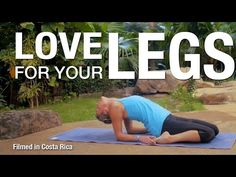 Love for Your Legs Yoga Class - Five Parks Yoga - YouTube- stretch for legs- not a heat building workout. good for day AFTER leg day