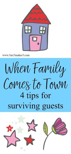 How to survive a family visit