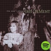 Quality Time, a song by Iris DeMent on Spotify
