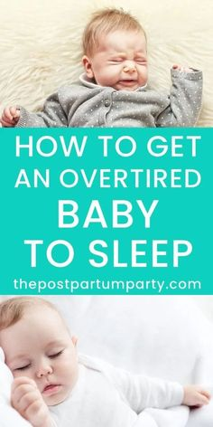 How to Calm an overtired baby and get her to sleep. Learn the signs of overtired babies and tips for soothing an overtired baby. You can help calm an overtired baby by doing these simple things!
