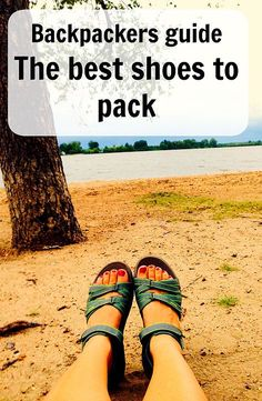 Backpackers guide - The best shoes to pack. What shoes to pack for backpacking travel is always a debate. Here are three pairs to take and three to leave behind. Best travel shoes. Ann K Addley travel blog