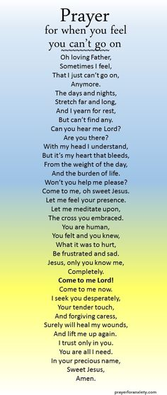 When you feel like you can't go on any longer, this prayer can help.