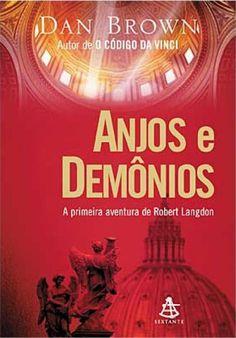 Anjos e Demônios - Dan Brown.