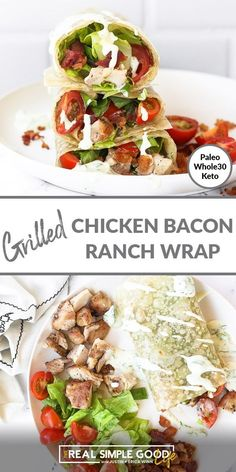 This grilled chicken bacon ranch wrap is easy to make, perfect for summer and packs a salty crunch. It's like a chicken BLT in wrap form! A healthy chicken wrap recipe, this is perfect for a picnic or on the go lunch.   realsimplegood.com #paleo #whole30 #keto #bacon #ranch #chicken Healthy Grilling, Grilling Recipes, Lunch Recipes, Paleo Recipes, Real Food Recipes, Lunch Foods, Sauce Recipes, Easy Recipes, Dinner Recipes