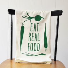 Hey, I found this really awesome Etsy listing at https://www.etsy.com/listing/157879795/eat-real-food-kitchen-tea-towel