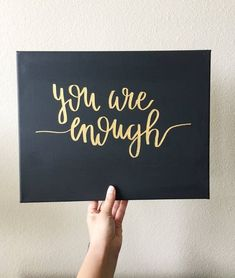 You Are Enough / Black Canvas / Calligraphy / Hand Lettered / Positive Uplifting Quote/ Home Decor Canvas Painting Quotes, Black Canvas Paintings, Canvas Quotes, Diy Painting, Black Canvas Art, Wall Art Quotes, Canvas Letters, Diy Letters, Mini Canvas Art