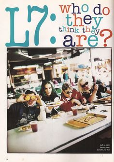 L7 | Sassy Magazine July 1994.