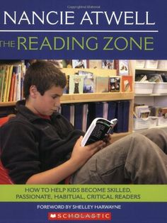 Bestseller Books Online The Reading Zone: How to Help Kids Become Skilled, Passionate, Habitual, Critical Readers Nancie Atwell $10.9  - http://www.ebooknetworking.net/books_detail-0439926440.html