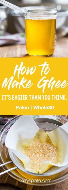 How to Make Ghee (It's easier than you think.) - Perry's Plate How to Make Ghee Paleo Recipes Easy, Whole30 Recipes, Clean Eating Recipes, Indian Food Recipes, Whole Food Recipes, Cooking Recipes, Qinuoa Recipes, Syrian Recipes, Crohns Recipes