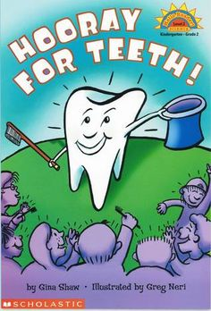 Hooray for Teeth! (Hello Reader!, Science Level 2) - GH