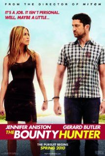 Directed by Andy Tennant.  With Jennifer Aniston, Gerard Butler, Gio Perez, Joel Marsh Garland. A bounty hunter learns that his next target is his ex-wife, a reporter working on a murder cover-up. Soon after their reunion, the always-at-odds duo find themselves on a run-for-their-lives adventure.