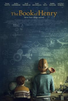 First poster arrives for 'The Book of Henry' starring Naomi Watts, Jacob Tremblay, Sarah Silverman, Maddie Ziegler, and Lee Pace. Upcoming Movie Trailers, Upcoming Movies, New Movies, Movies Online, Funny Movies, Movies To Watch Comedy, Best Movies List, 2017 Movies, Good Movies To Watch