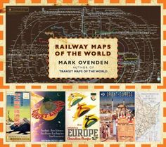 Railway Maps of the World, by Mark Ovenden.