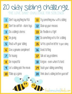 Intended for families but could be adapted for classroom behavior goals! FREE PRINTABLE 20 DAY SIBLING CHALLENGE This is a post by Free Homeschool Deals contributor, Samantha at Lechaim on the Right Siblings arguing is a consta Gentle Parenting, Parenting Advice, Kids And Parenting, Parenting Styles, Peaceful Parenting, Foster Parenting, Teaching Kids, Kids Learning, Teaching Geography