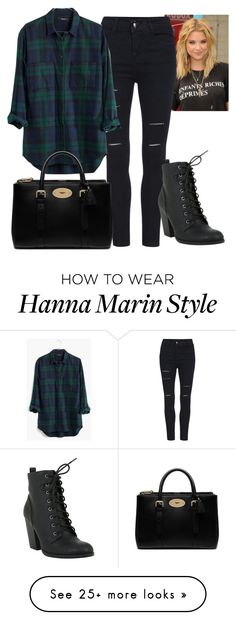 """Hanna Marin"" by pllplease on Polyvore featuring Madewell and Mulberry"