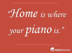 #music #quote ... Home is where your piano is... / lar é onde seu piano está...