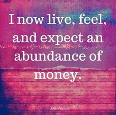 Law of Attraction Money Great abundance affirmation. If you want to attract more money, fill you head… The Astonishing life-Changing Secrets of the Richest, most Successful and Happiest People in the World Daily Positive Affirmations, Wealth Affirmations, Law Of Attraction Affirmations, Positive Life, Positive Thoughts, Positive Quotes, Mantra, Believe, Financial Peace