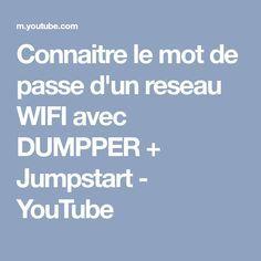 Connaitre le mot de passe d'un reseau WIFI avec DUMPPER + Jumpstart - YouTube